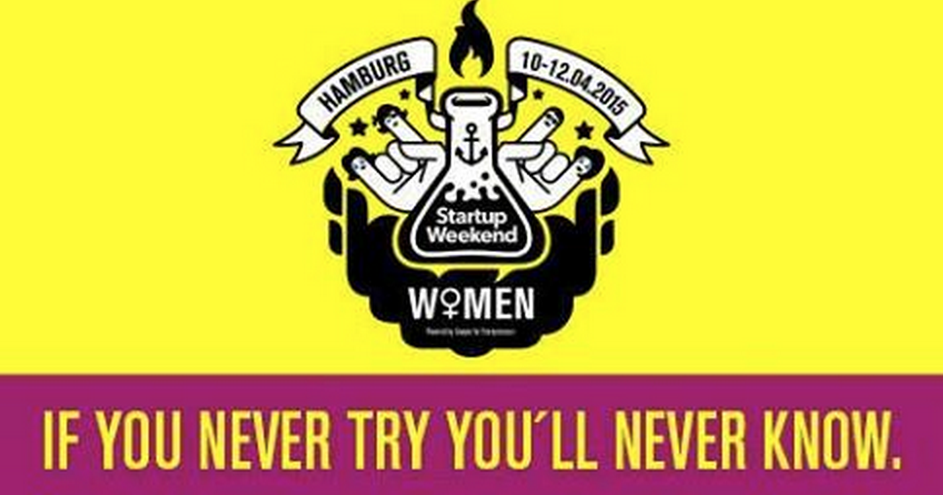 Startup Weekend Hamburg Women - doors will open on 10th of April