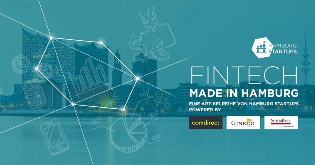 Das Hamburg Startups Fintech Dossier. Eine Serie über junge Unternehmen der Hamburger Fintech Szene