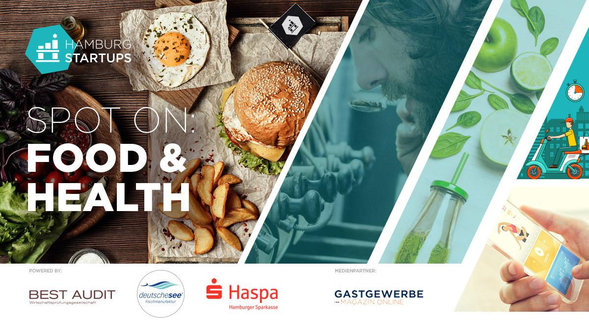 Spot on: Food & Health Special - eine Serie über junge Unternehmen der Hamburger Food-Szene